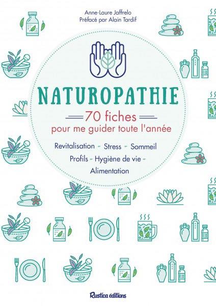 Couverture livre Naturopathie-70 fiches pour me guider toute l'année par Anne-Laure Jaffrelo